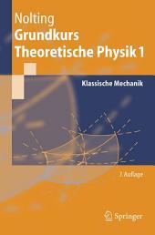 Grundkurs Theoretische Physik 1: Klassische Mechanik, Ausgabe 7