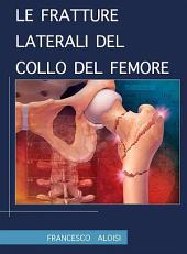 Le fratture laterali del collo del femore