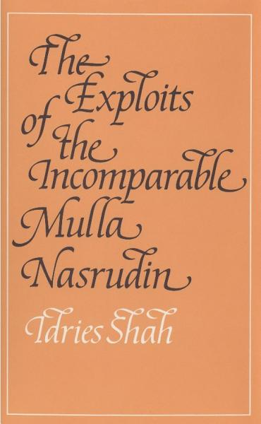 Download The Exploits of the Incomparable Mulla Nasrudin Book