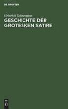 Geschichte der grotesken Satire PDF