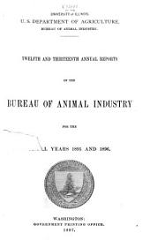 Annual Report of the Bureau of Animal Industry for the Year ...: Volumes 11-12