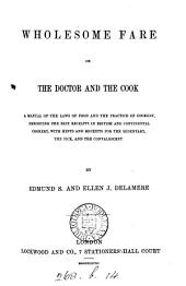 Wholesome fare; or, The doctor and the cook, by E.S. and E.J. Delamere