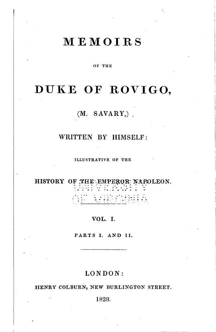 Memoirs of the Duke of Rovigo, (M.Savary)