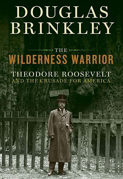 Download The Wilderness Warrior Book