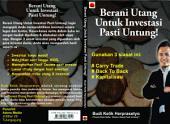 BERANI UTANG UNTUK INVESTASI PASTI UNTUNG!: 3 Strategi Investasi Tersukses Yang Digunakan Para Investor Dunia