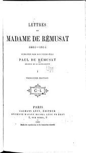 Lettres de Madame de Rémusat, 1804-1814: Volume1