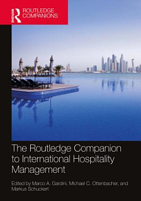 The Routledge Companion to International Hospitality Management
