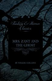 Mrs. Zant and the Ghost ('The Ghost's Touch') (Fantasy and Horror Classics)