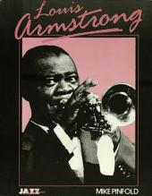 Louis Armstrong: His Life and Times