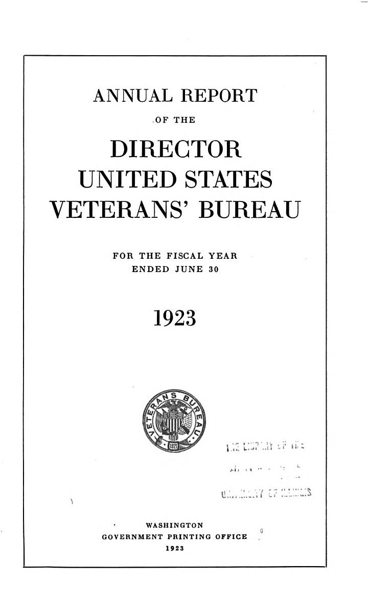 Annual Report of the Director of the United States Veterans' Bureau For...