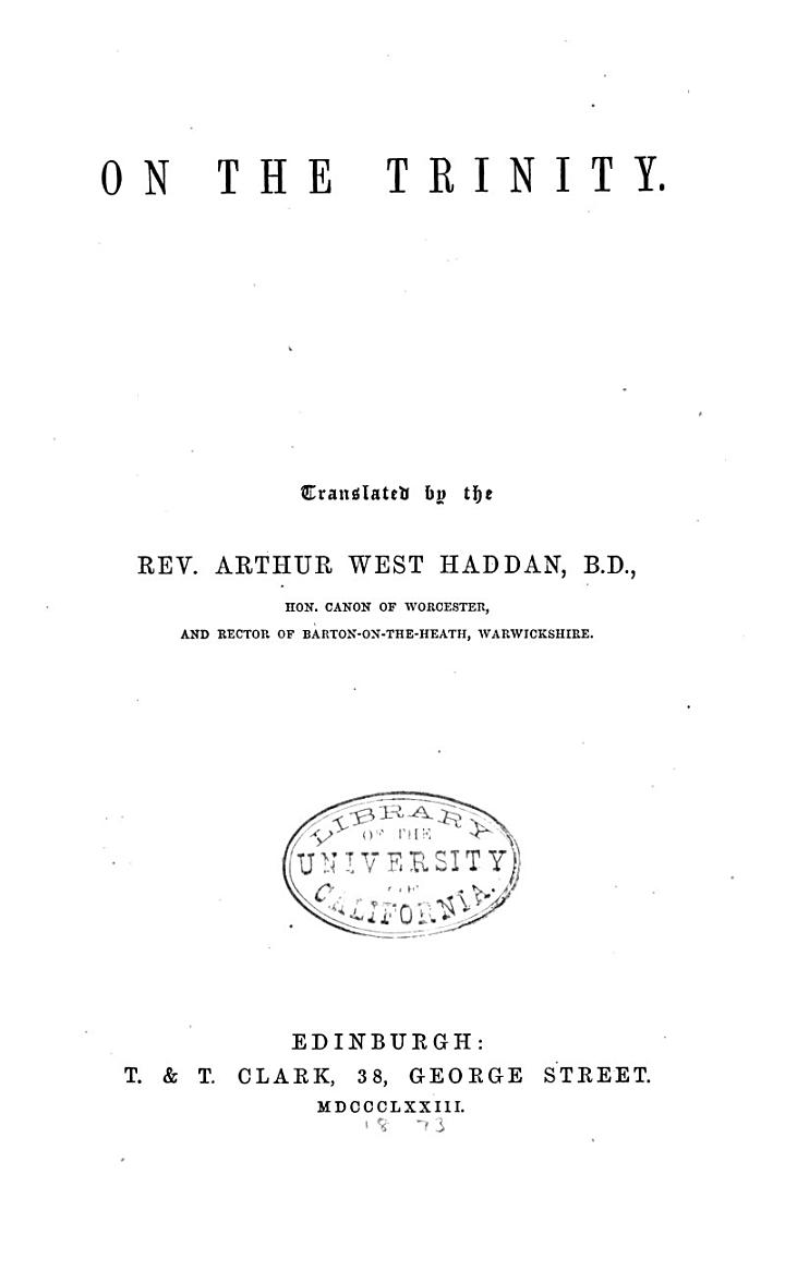 The Works of Aurelius Augustine: On the Trinity, translated by A.W. Haddan. 1873