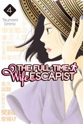 The Full-Time Wife Escapist: Volume 4