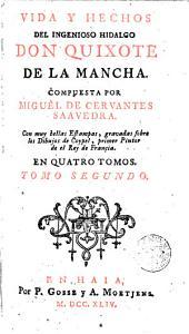 Vida y hechos del ingenioso hidalgo don Quixote de la Mancha,2