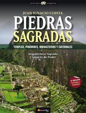 Piedras sagradas: Templos, pirámides, monasterios y Catedrales