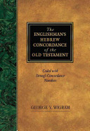 The Englishman s Hebrew Concordance of the Old Testament PDF