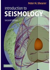 Introduction to Seismology: Edition 2