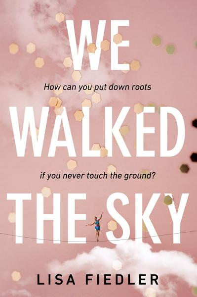 Download We Walked the Sky Book