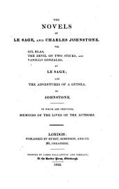 """The"" Novels Of Le Sage, And Charles Johnstone. Viz. Gil Blas, The Devil On Two Sticks, And Vanillo Gonzales, By Le Sage; And The Adventures Of A Guinea, By Johnstone: Volume 4"
