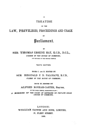 A Treatise on the Law, Privileges, Proceedings, and Usage of Parliament