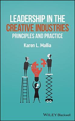 Leadership in the Creative Industries