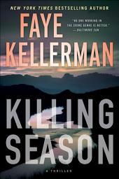 Killing Season:A Thriller