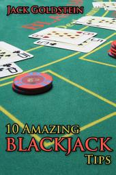 10 Amazing Blackjack Tips
