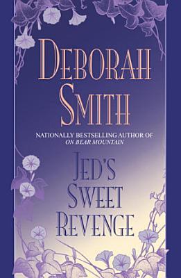 Jed s Sweet Revenge