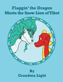 Flaggin  the Dragon Meets the Snow Lion of Tibet PDF