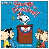Snoopy for President!: With Audio Recording