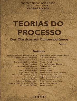 Teorias do processo  dos cl  ssicos aos contempor  neos vol  II PDF