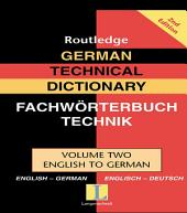 German Technical Dictionary: Volume 2, Edition 2