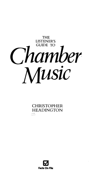 The Listener's Guide to Chamber Music