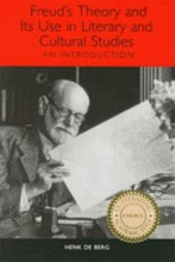 Freud s Theory and Its Use in Literary and Cultural Studies PDF