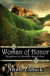Kingdom Of Arnhem Book One Woman Of Honor Book PDF