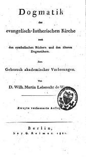 Lehrbuch der christlichen Dogmatik, in ihrer historischen Entwickelung dargestellt: Band 2