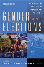Gender and Elections: Shaping the Future of American Politics, Edition 2