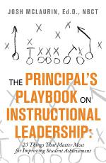 The Principal's Playbook on Instructional Leadership: