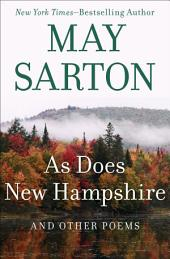As Does New Hampshire: And Other Poems