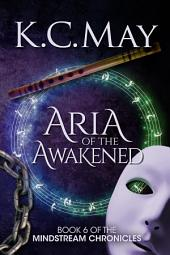 Aria of the Awakened