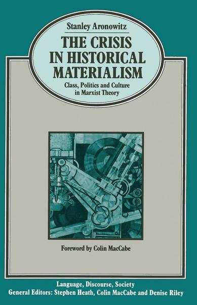 The Crisis in Historical Materialism