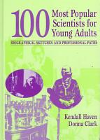 100 Most Popular Scientists for Young Adults PDF