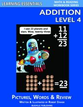Addition Level 4: Pictures, Words & Review (A Fast and Easy Way to Learn Math Facts)