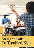Straight Talk to Troubled Kids PDF