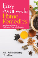 Easy Ayurveda Home Remedies