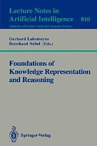 Foundations of Knowledge Representation and Reasoning