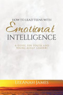 How to Lead Teens with Emotional Intelligence PDF