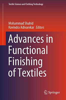 Advances in Functional Finishing of Textiles