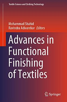 Advances in Functional Finishing of Textiles PDF