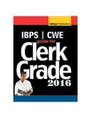 IBPS Clerk Grade Exam Guide 2016