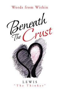 Beneath The Crust PDF